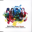 Power House/Rob n Raz