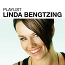 Playlist: Linda Bengtzing/Linda Bengtzing