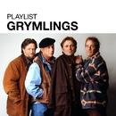 Playlist: Grymlings/Grymlings