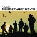 Playlist: The Soundtrack Of Our Lives/The Soundtrack Of Our Lives