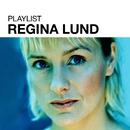 Playlist: Regina Lund/Regina Lund