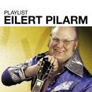 Playlist: Eilert Pilarm/Eilert Pilarm