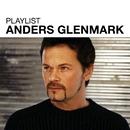 Playlist: Anders Glenmark/Anders Glenmark