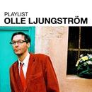 Playlist: Olle Ljungström/Olle Ljungström