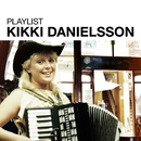 Playlist: Kikki Danielsson/Kikki Danielsson