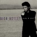 Body & Soul/Rick Astley