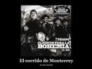 El corrido de Monterrey [Canciones con letra]/Pesado