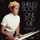 One for Me/Shirley Scott