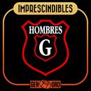 Imprescindibles/Hombres G