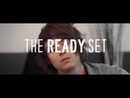 Give Me Your Hand [Best Song Ever] [MTV Version]/The Ready Set