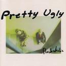 Diari Seorang Lelaki/Pretty Ugly