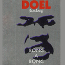 Bong A Bong/Doel Sumbang