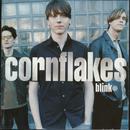 Blink/Cornflakes