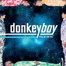 Pull of the Eye/Donkeyboy