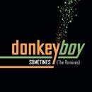 Sometimes -The Remixes/Donkeyboy