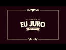Eu juro (Lyric Video)/Ferrugem