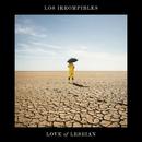 Los irrompibles/Love Of Lesbian