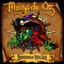 Bandera Negra/Mago De Oz