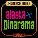 Imprescindibles/Alaska y Dinarama