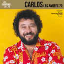 Chansons d'or 70's/Carlos