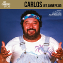 Chansons d'or 80's/Carlos