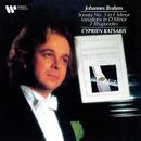 Brahms: Piano Sonata No. 3, Variations in D Minor & 2 Rhapsodies/Cyprien Katsaris