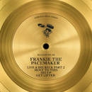 Live & Die Reck, Pt. 2 / Move To This / Big Up / Get Lifted/Frankie The Pacemaker