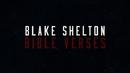 Bible Verses (Lyric Video)/Blake Shelton
