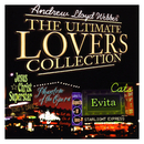 Andrew Lloyd Webber: The Ultimate Lovers Collection/Andrew Lloyd Webber