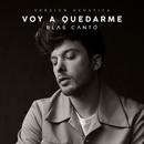Voy a quedarme (Versión acústica)/Blas Cantó