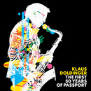 The First 50 Years of Passport (Remastered Edition)/Klaus Doldinger
