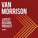 Latest Record Project Volume I/Van Morrison