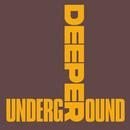 Deeper Underground/Kevin McKay