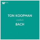 Ton Koopman Conducts Bach/Ton Koopman