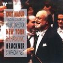 Bruckner: Symphony No. 7 (Live, Avery Fisher Hall, New York, 1991)/Kurt Masur