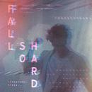 Fall So Hard (Tungevaag Remix)/Christopher