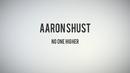 No One Higher (Lyric Video)/Aaron Shust