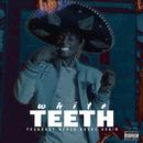 White Teeth/YoungBoy Never Broke Again