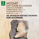 Mozart: Eine kleine Nachtmusik, Serenata notturna & Symphony No. 43/Ton Koopman