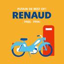 Putain de Best Of ! (1985 - 1994)/Renaud