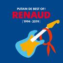 Putain de Best Of ! (1994 - 2019)/Renaud
