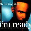 I'm Ready/Tevin Campbell