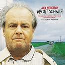 About Schmidt (Original Motion Picture Soundtrack)/Rolfe Kent