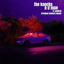 R U HIGH (feat. Mallrat) [Crooked Colours Remix]/The Knocks