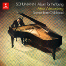 Schumann: Album for the Young, Op. 68 & Scenes from Childhood, Op. 15/Alexis Weissenberg