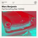 Feel Something (feat. Nodis)/Marc Benjamin