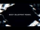 Body (BluePrint Remix)/Elderbrook