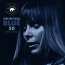 Blue 50 (Demos & Outtakes)/Joni Mitchell