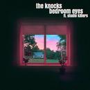 Bedroom Eyes (feat. Studio Killers)/The Knocks