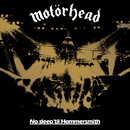 No Sleep 'Til Hammersmith (Live) [40th Anniversary Edition]/Motörhead
